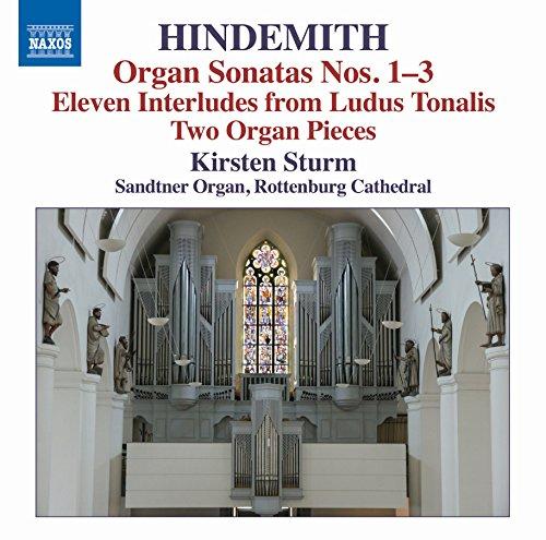 Hindemith: Organ Sonatas Nos. 1-3 & Other Works for Organ