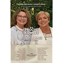 De la proche aidance... à la bienveillance: Témoignages et plaidoyer (French Edition)