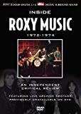 Inside Roxy Music: 1972-1974 - An Independent Critical Review