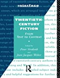Twentieth-Century Fiction: From Text to Context (Interface)