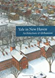 img - for Yale in New Haven: Architecture and Urbanism book / textbook / text book