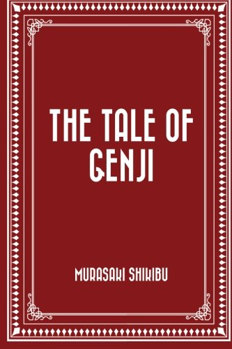 an analysis of the novel the tale of genji by murasaki shikibu The tale of genji summary murasaki shikibu's epic-length novel, the tale of genji, probes the psychological, romantic and political workings of mid-heian japan.