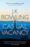 The Casual Vacancy by Rowling, J.K. (July 18, 2013) Paperback