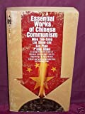 img - for Essential Works of Chinese Communism book / textbook / text book