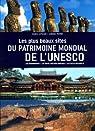 Les plus beaux sites du patrimoine mondial de l'Unesco par Cattaneo