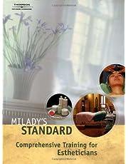 Milady's Standard: Comprehensive Training for Estheticians