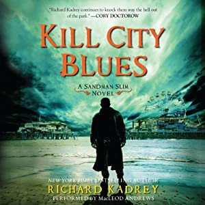 Kill City Blues Audiobook