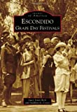 Escondido Grape Day Festivals, Lucy Jones Berk and Stephen A. Covey, 0738559490