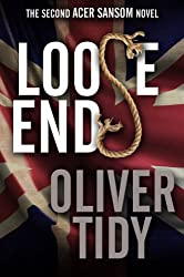 Loose Ends (The Acer Sansom Novels Book 2) (English Edition)