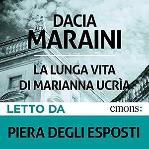 La lunga vita di Marianna Ucrìa Audiobook