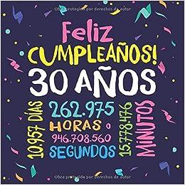 Feliz Cumpleaños - 30 Años: Un libro de visitas para fiesta ...