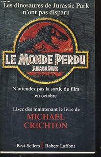 Le monde perdu : roman, Crichton, Michael