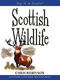Scottish Wildlife (Say It in Scots!)