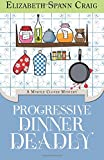 Progressive Dinner Deadly: A Myrtle Clover Mystery: Volume 2 (Myrtle Clover Mysteries)