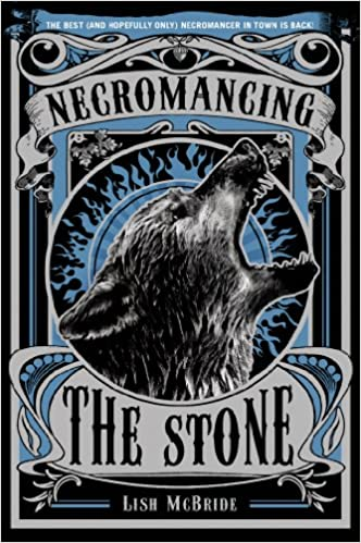 Amazon.com: Necromancing the Stone (Necromancer Series, 2) (9781250034151):  McBride, Lish: Books
