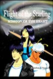 Flight of the Starling, Jeffrey Trossen, 1424189756