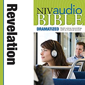 NIV Audio Bible, Dramatized: Revelation Audiobook
