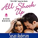 All Shook Up Audiobook by Susan Andersen Narrated by Angele Masters