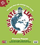 No Waste Like Home, Penney Poyzer, 0753510278