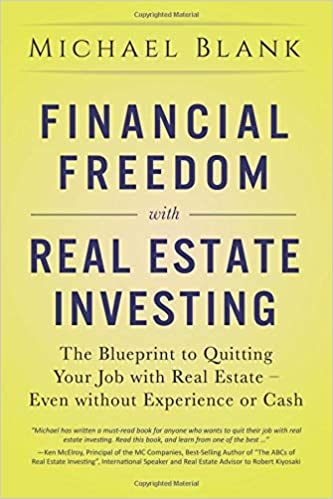 financial freedom with real estate investing the blueprint to