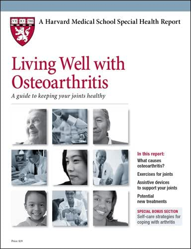 Living Well with Osteoarthritis: A guide to keeping your joints healthy