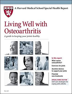 Living Well with Osteoarthritis: A guide to keeping your joints healthy                         (Paperback)