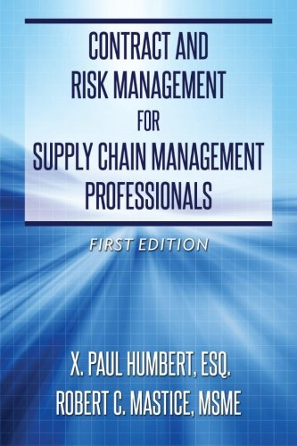 Professional Risk (Contract and Risk Management for Supply Chain Management Professionals)