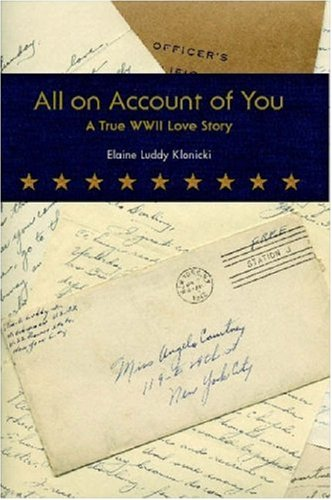 All on Account of You: A True WWII Love Story pdf epub