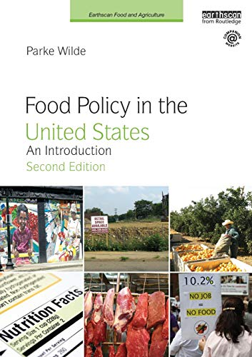 Food Policy in the United States (Earthscan Food and Agriculture)