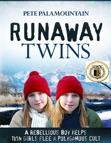 RUNAWAY TWINS (Runaway Twins series Book 1) by [Palamountain, Pete]