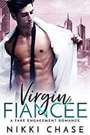 Virgin Fiancée: A Fake Engagement Romance