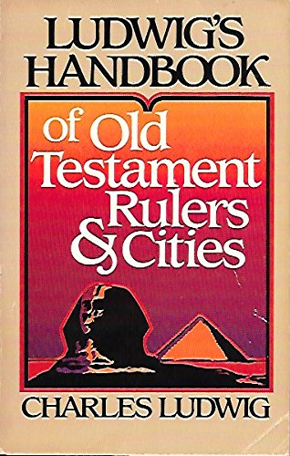 Ludwig Ludwig Accent (Ludwig's Handbook of Old Testament Rulers and Cities)