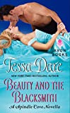 Beauty and the Blacksmith: A Spindle Cove Novella by  Tessa Dare in stock, buy online here
