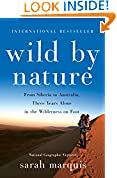 #9: Wild by Nature: From Siberia to Australia, Three Years Alone in the Wilderness on Foot