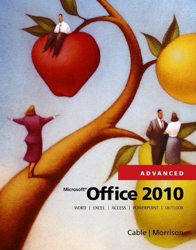 Microsoft Office 2010, Advanced (SAM 2010 Compatible Products) Pdf