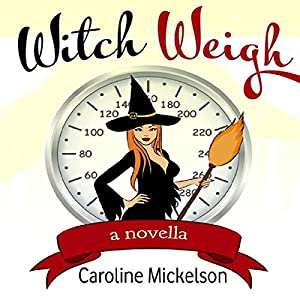 Witch Weigh Audiobook