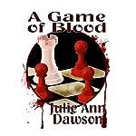 A Game of Blood | Julie Ann Dawson