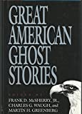 img - for Great American Ghost Stories (America Ghost Series) book / textbook / text book