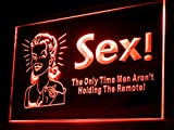 Sex the Only Time Men Aren't Holding The Remote Led Light Sign