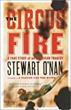 The Circus Fire: A True Story of an American Tragedy
