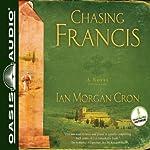 Chasing Francis: A Pilgrim's Tale | Ian Morgan Cron