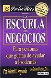 Escuela de Negocios / Business School (Padre Rico)