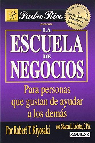 Descargar Libro Escuela De Negocios Kiyosaki Robert T. Kiyosaki