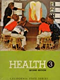 img - for Health 3: Second Edition: California State Series book / textbook / text book