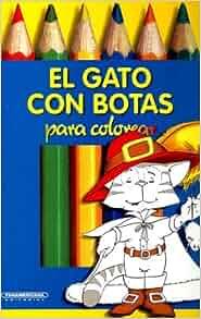 El Gato con Botas (Coleccion Caja de Colores) (Spanish Edition