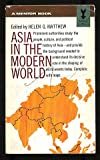 Asia in the Modern World, Helen G. Matthews, 045160542X