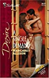 A Single Demand, Margaret Allison, 0373766378