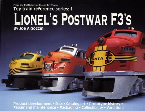 Lionel's Postwar F3's (Toy Train Reference Series, 1)