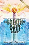 The Breath of Odin Awakens: Secrets of the Norse Hamingja and Luck-Fuelled Breath (High Galdr)