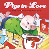 Pigs in Love, Teddy Slater, 1402719868